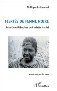 Livre Fiertés de femme noire, Philippe GROLLEMUND